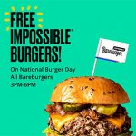 FREE Impossible Burgers